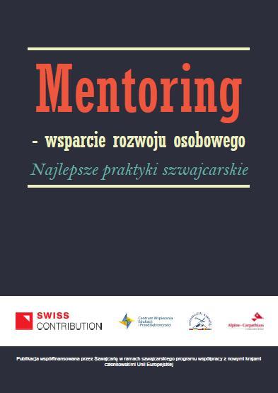 [:p]Mentoring – wsparcie rozwoju osobowego. Najlepsze praktyki szwajcarskie.Mentoring – support for personal development. Swiss best practices
