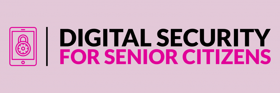 Digital Security for Senior Citizens (DiSC) Project
